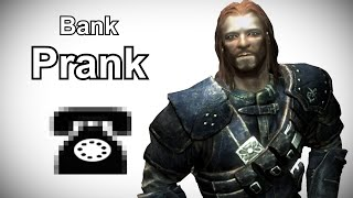 brynjolf calls a bank skyrim prank call