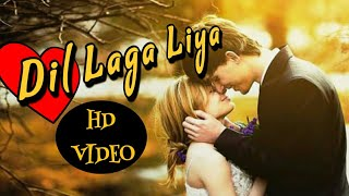 Dil laga liya unplugged latest hindi video song 2018