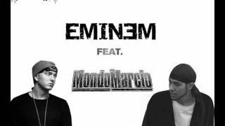 Eminem feat. Mondo Marcio - That