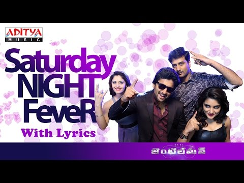 Saturday Night Fever Song with Lyrics | Gentleman Movie | Nani, Surabhi, Nivetha, Mani Sharmaa