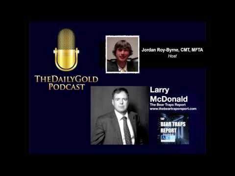 Larry McDonald Talks Gold & Macro, Short & Long-Term...08.12.2017