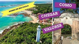MORRO DE SÃO PAULO BAHIA | COMO CHEGAR