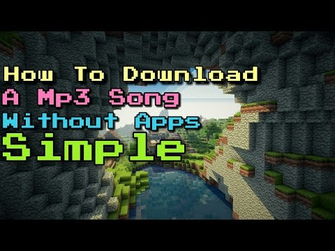How To Download Mp3 Song Simple And No Apps Needed!