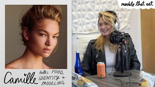 Camille Opp on her identity in modeling & relationship with food - models that eat: the podcast #2