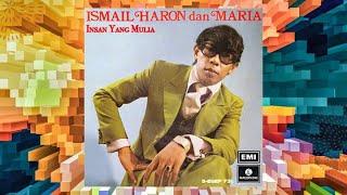 Insan Yang Mulia - Ismail Haron (Official Audio)