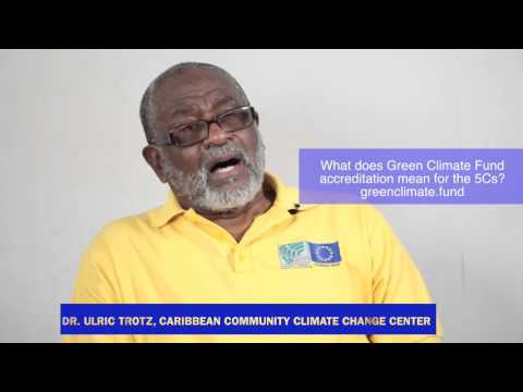 The Green Climate Fund and the Caribbean Community Climate Change Center