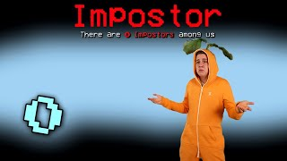 If Among Us Had 0 Impostors