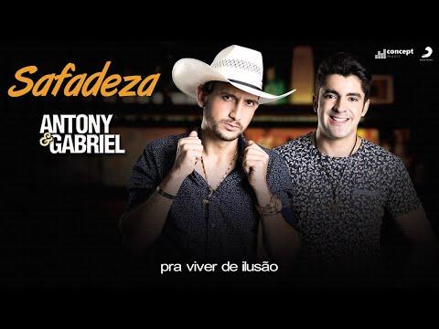 Antony e Gabriel - Safadeza (ao vivo)