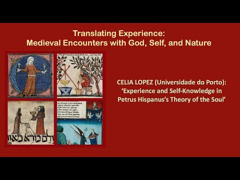 C. Lopez (Porto), 'Experience and Self-Knowledge in Petrus Hispanus's Theory of the Soul'
