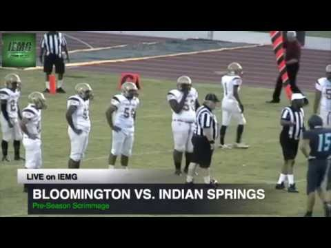 LIVE! Bloomington vs. Indian Springs Football Scrimmage @ San Bernardino, CA
