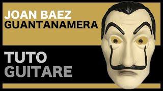 Apprendre GUANTANAMERA - Joan Baez - Le TUTO de GUITARE Facile + TAB