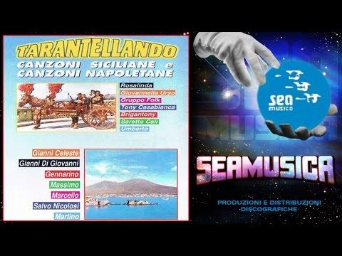 Artisti Vari - Tarantellando (Canzoni siciliane e canzoni napoletane)
