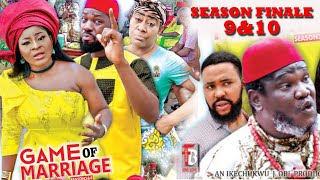 GAME OF MARRIAGE SEASON 9&10 Finale (New Movie) - Destiny Etiko 2020 Latest Nigerian Nollywood Movie