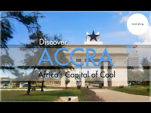 Discover Accra - Economic Centre of Ghana