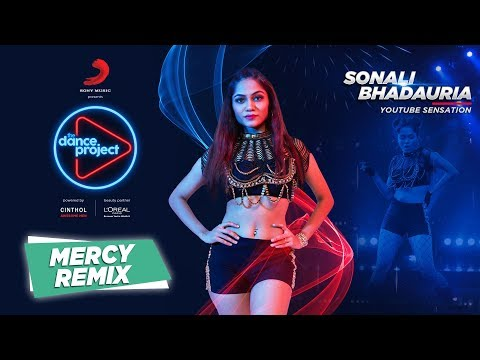 Mercy - Remix | Sonali B | Badshah | O.N.E | The Dance Project