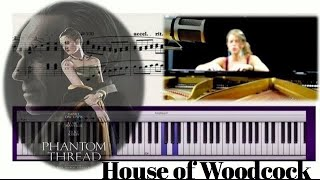 House of woodcock - Phantom Thread - Jonny Greenwood (Pianocover, Tutorial & Sheet music)