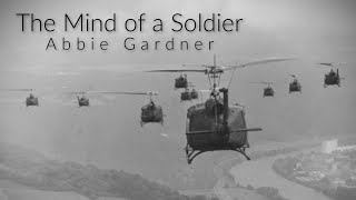 The Mind of a Soldier by Abbie Gardner