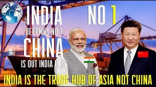 Gambar cover CHINA is out and INDIA Becomes No 1 TRADE Hub of ASIA