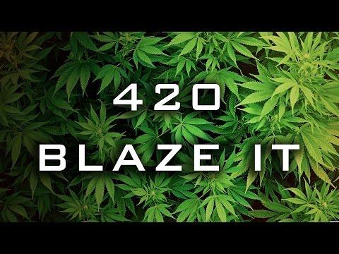 420 BLAZE IT!