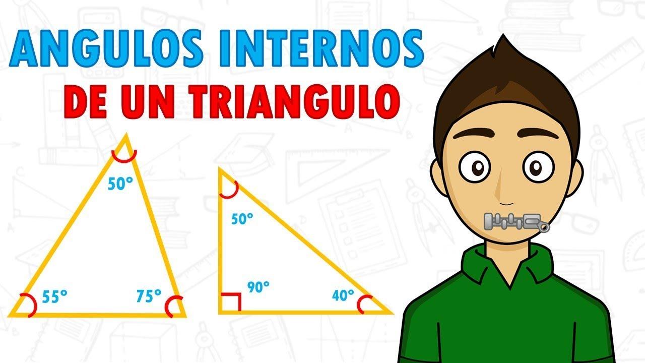 ángulos Internos De Un Triangulo Super Facil Para Principiantes Youtube