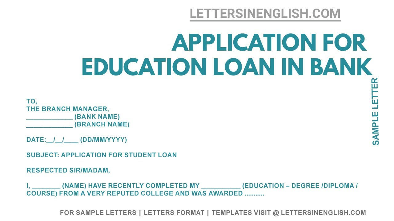 Request Letter for Education Loan - Sample Letter to Bank Manager for  Education Loan