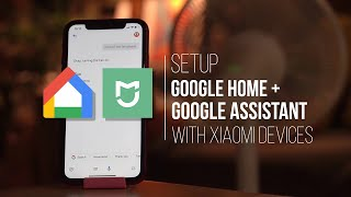 setup Google Home with Xiaomi Home Devices