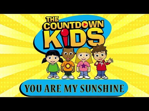 You Are My Sunshine - The Countdown Kids
