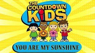 You Are My Sunshine - The Countdown Kids | Kids Songs & Nursery Rhymes