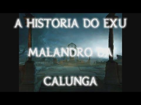 A Historia do Exu MALANDRO DA CALUNGA