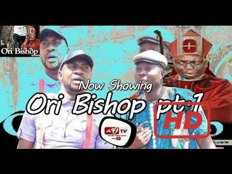 Ori Bishop Part.1 | Nollywood Yoruba Comedy Movie 2017 | Odunlade Adekola, Mr. Latin, Comedy movies