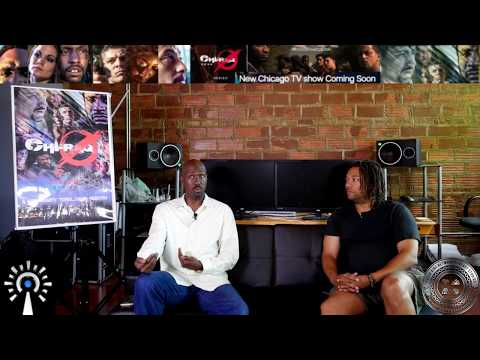 Interview w/Executive Producers of THE CHIRAQ SERIES w/ Noel Occomy & Rodger Jackson