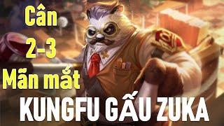 Tuyệt phẩm KungFu gấu ZUKA lane tà thần cân 2 - cân 3 với phong cách này