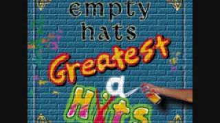 Empty Hats - Take Her In Your Arms