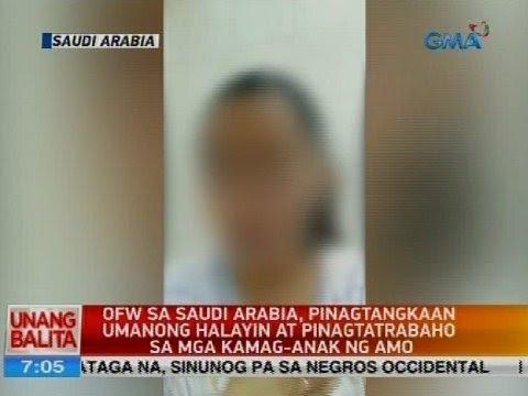 OFW sa Saudi Arabia, pinagtangkaan umanong halayin at pinagtatrabaho sa mga kamag-anak ng amo