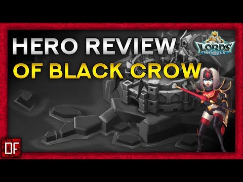 Hero Review Of BLACK CROW! - Lords Mobile