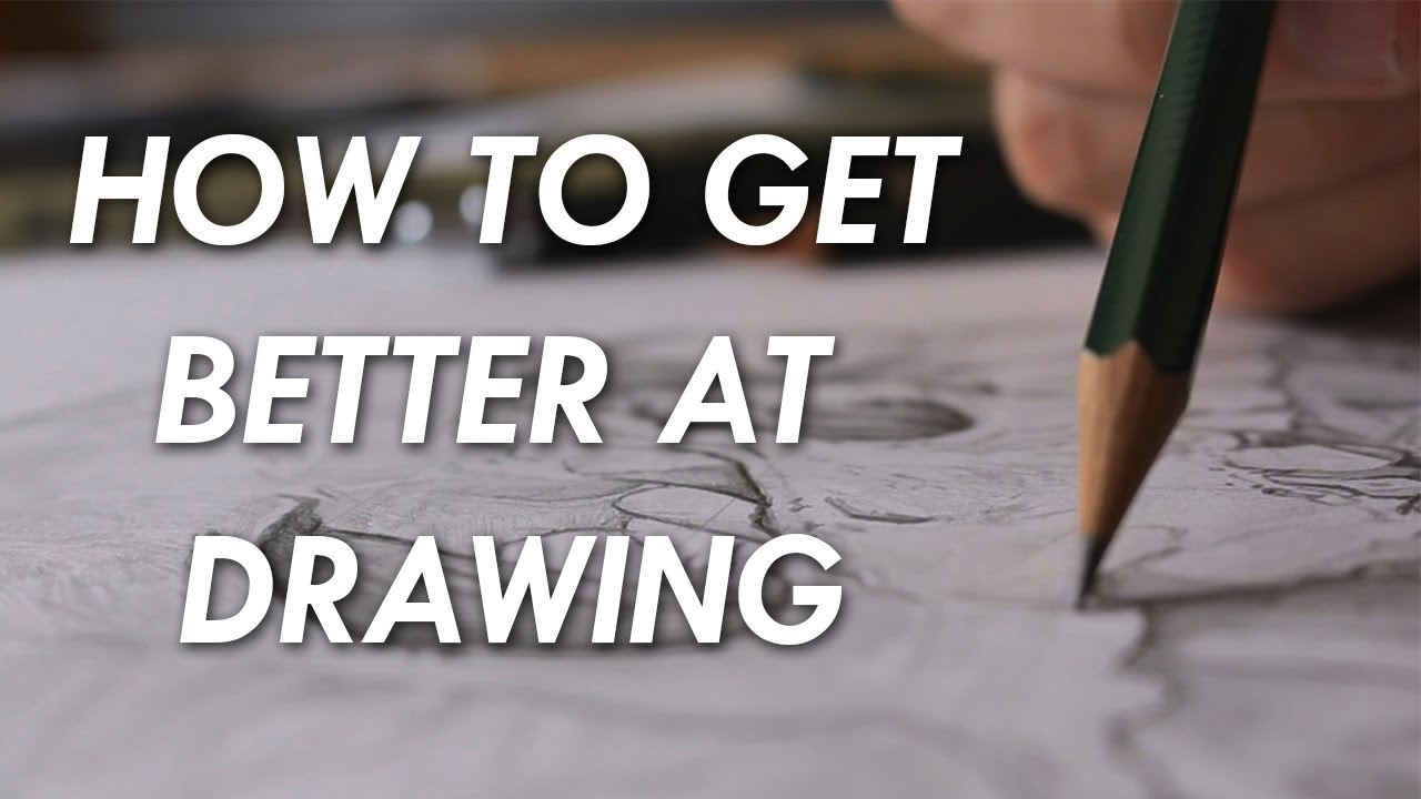 91a8ca8da04437 How to get BETTER at DRAWING! - 6 things you NEED to know. - YouTube