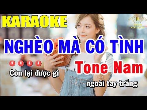 Karaoke Nghèo Mà Có Tình Tone Nam Nhạc Sống  | Trọng Hiếu
