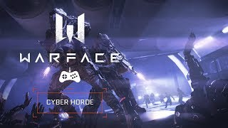 Warface - Cyber Horde [ESRB TEEN]