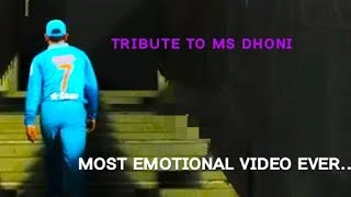 TRIBUTE TO MS DHONI    Emotional Cricket Video   Heart Touching Moments  Tribute To MSD