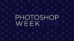 Photoshop Week 2016