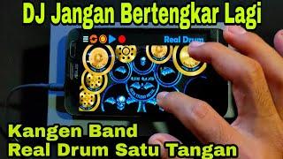 Download DJ Jangan Bertengkar Lagi - Kangen Band   DJ Tik Tok Viral ( Real Drum Satu Tangan )