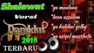 SHALAWAT VERSI DANGDUT (2018) TERBARU