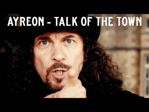 Ayreon – Talk Of The Town