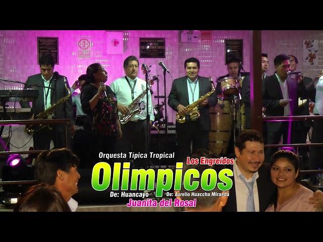 JUANITA DEL ROSAL Y LOS ENGREIDOS OLIMPICOS DE HUANCAYO / MIS 60 AÑOS JUANA - HUALLWHUA