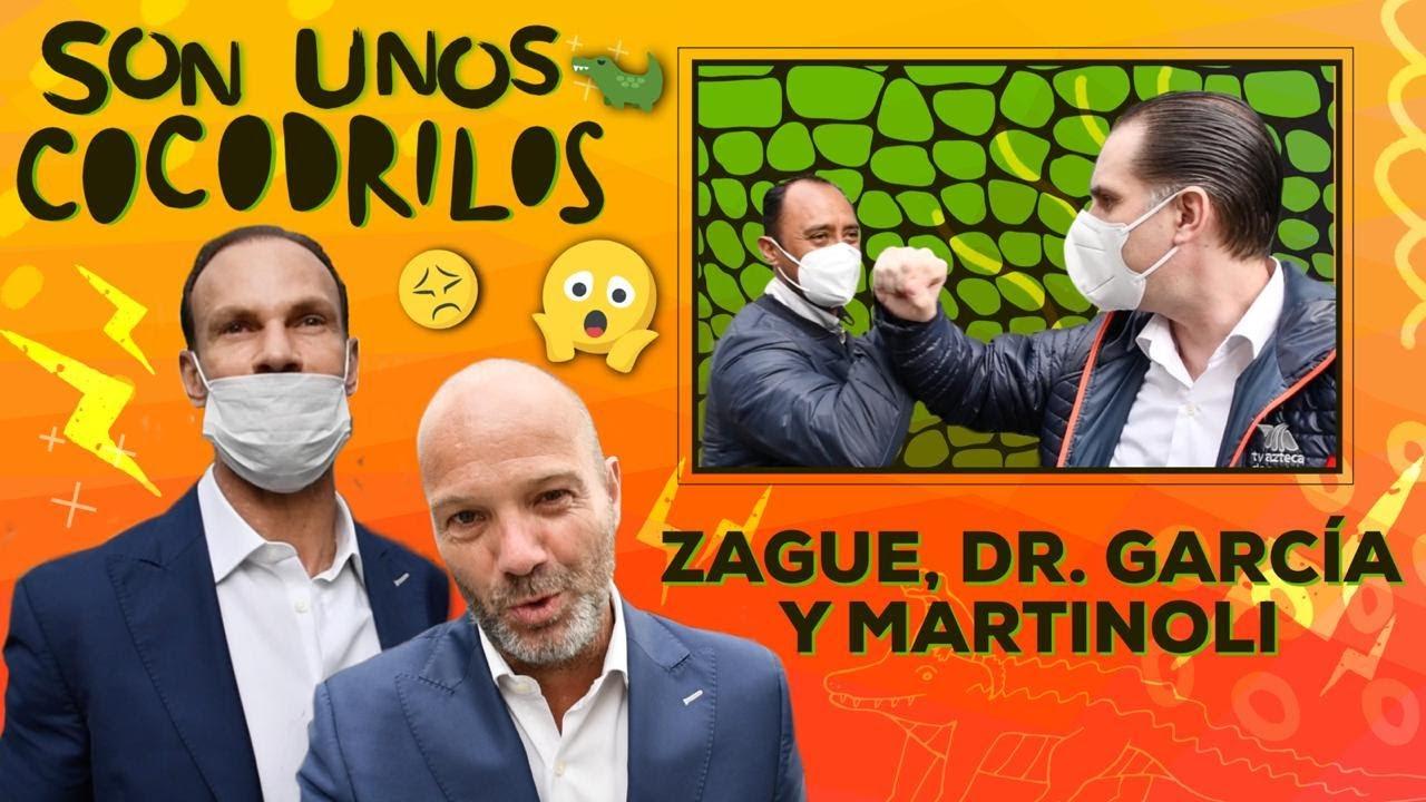 Zague: Dr. García y Martinoli son unos cocodrilos.🐊😱