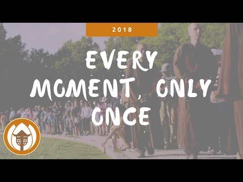 Every Moment, Only Once