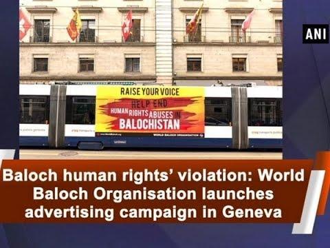 Baloch human rights' violation: World Baloch Organisation launches advertising campaign in Geneva