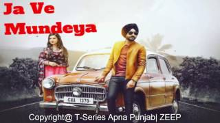 Ja Ve Mundeya | Ranjit Bawa | Latest Punjabi Songs 2016| full HD