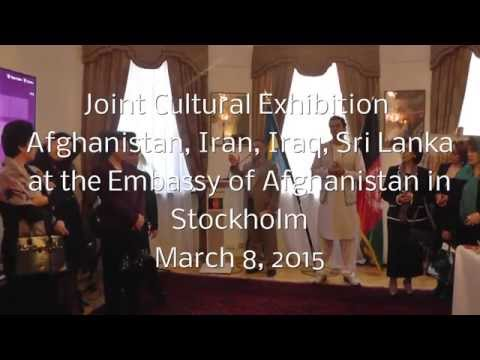 Joint Cultural Exhibition, Embassy of Afghanistan, Stockhom