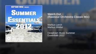 Watch Out (Rawsoul Orchestra Classic Mix)